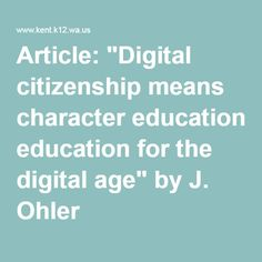 """Article: """"Digital citizenship means character education for the digital age"""" by J. Ohler"""