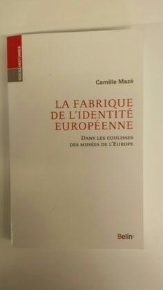 La fabrique de l'identité européenne