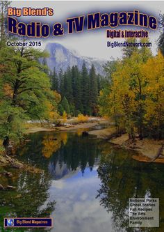 Big Blend's Radio & Tv Magazine - Oct 2015  Yosemite National Park and Kids in Parks, Halloween Cocktails and Fall Recipes, Graveyards and Ghost Stories, Rebuilding a Green New Orleans and Solar Power, Tigers and Fisher Kits, Art and Music, Books and Writing, Home and Garden, Employment Law, Family and Education, Fashion and Clothing, the Big Blend Bonanza Giveaway and More!