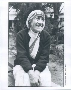 """Perhaps I don't speak their language, but I can smile""  --Mother Teresa, now Saint Teresa of Calcutta"