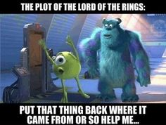 Plot of Lord of the Rings LITERALLY LOL'D
