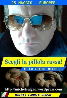 SCEGLI LA PILLOLA ROSSA!