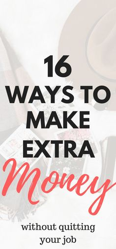 16 extra ways to make money without quitting your job #makemoneyonline #waystomakemoney