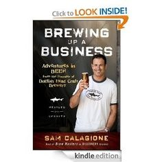 Brewing up a Business by Sam Calagione  #craftbeer #books #homebrew
