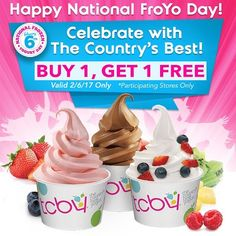 Celebrate a healthy treat! Buy 1, get 1 FREE! Valid 2/6/17 Only. *Participating stores only. #nationalfrozenyogurtday #happyfroyoday #froyo #frozenyogurt #tcby