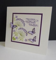 Love this sentiment.  CAS269 ~ Refresh by sistersandie - Cards and Paper Crafts at Splitcoaststampers