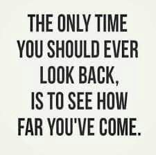 Look Back To See How Far You've Come