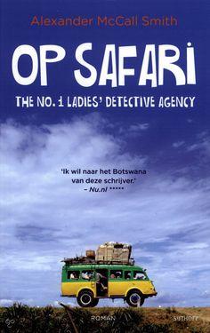 28/53 Het lijkt niet op een detective, geeft wel aardig beeld over Botswana en haar mensen tussen het voortkabbelende verhaal door. Afbeeldingsresultaat voor op safari mccall