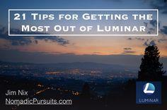 Luminar Tips — Nomadic Pursuits - a blog by Jim Nix
