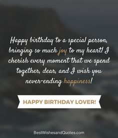 Happy Birthday Lover - 29 Romantic Quotes just for your True Love.
