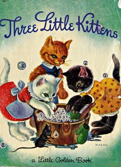 Vintage Books for the Very Young: Three Little Kittens/The Shy Little Kitten