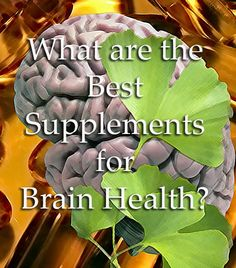 What are the Best Supplements for Brain Health? 12 supplements that can improve memory, sharpen skills, help you study and prevent/delay dementia like Alzheimer's. Many have other benefits as well. Worth a read to boost your brain power! #followback #vitamins #vitaminB