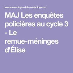 MAJ Les enquêtes policières au cycle 3 - Le remue-méninges d'Élise