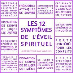 Les 12 symptômes de l'éveil spirituel.  www.lemondeseveille.com
