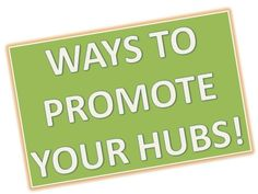 Ways to get traffic to your website, blog , hub or lens