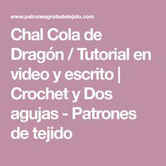 Chal Cola de Dragón   Tutorial en video y escrito  4aae96f394c