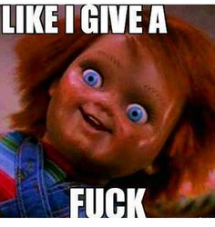 Chucky Horror Movie, Best Horror Movies, Scary Movies, Funny Relatable Memes, Funny Quotes, Friday The 13th Funny, Child's Play Movie, Bride Of Chucky, Horror Themes