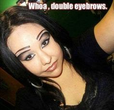 Ladies Lets Talk About These Eyebrows (16 Photos)