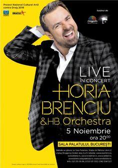 Horia Brenciu & HB Orchestra Live - 05 Nov 2016 Nov 2016, Orchestra, Noiembrie, Live, Movies, Movie Posters, 2016 Movies, Film Poster, Films