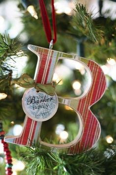 10 Easy DIY Christmas Ornaments Using Mod Podge. I like the look. Maybe use a wooden letter from Hobby Lobby and decorate it.