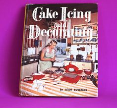 Cake Icing and Decorating Hardcover Cookbook by Jean Bowring - Mid Century Vintage Cookery Baking 1950s by FunkyKoala on Etsy