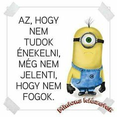 A minyonok üzennek nekünk! Minion Humor, Minions, Comedy Memes, Funny Video Memes, Grumpy Cat, Funny Cute, Woman Quotes, Quotations, Haha