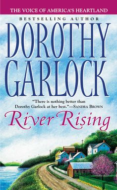 If It Has Words...: River Rising by Dorothy Garlock