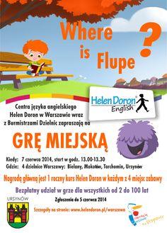 Z okazji Dnia Dziecka Centra Helen Doron Warszawa Południe zapraszają wszystkie dzieci wraz z rodzicami na rodzinną grę miejską 'Gdzie jest Flupe?' #dziendziecka #warszawa