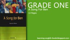 http://learning-english-book.blogspot.com/2014/05/learning-english-song-for-ben-grade-one25.html