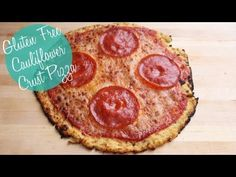 Cauliflower Crust Pizza Recipe | Gluten Free and Low Carb