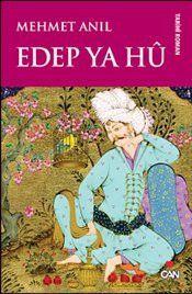 Edep Ya Hu - Mehmet Anıl