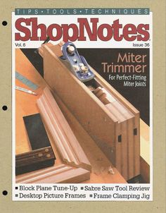 Shopnotes issue 36 by Adrian Kuney Saw Tool, Wood Magazine, Shop Layout, Desktop Pictures, Woodworking Books, Table Saw, Hobbies And Crafts, Wood And Metal, Wood Crafts