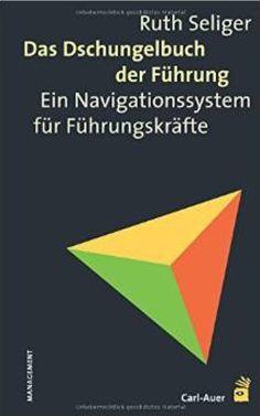 Der 2008 erschienene Klassiker der Management-Literatur ist mittlerweile in der 5. Auflage verfügbar. Anfang Dezember erscheint es unter dem Titel The Jungle Book of Leadership – A Navigation System for Leaders auch auf Englisch.