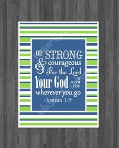 Bible Verse Printable, Nursery and kids Decor, Be Strong and Courageous, Boy Nursery, scrIpture printable Digital Download, Playroom decor
