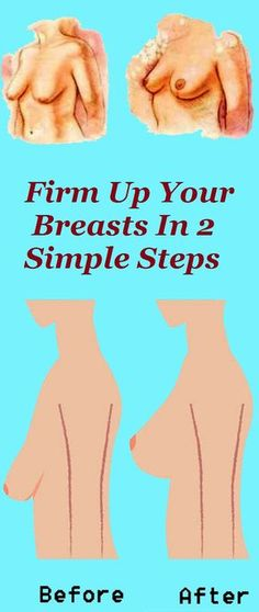 Firm up breast.
