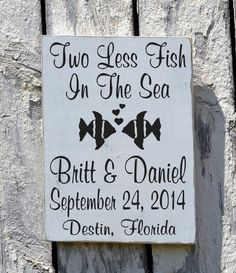 Beach Wedding Sign Rustic Personalized Gift Two Less Fish In The Sea Wood Wedding Decor Engagement Shower Eloped Gifts Nautical Outdoor