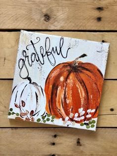 Your place to buy and sell all things handmade Pumpkin Canvas Painting, Autumn Painting, Autumn Art, Canvas Art, Fall Paintings, Canvas Prints, Wood Paintings, Painted Canvas, Thanksgiving Crafts