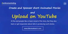 online marketing quotes - upload animated movies on YouTube