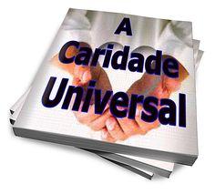 A Caridade Universal :: Serginho-sucesso