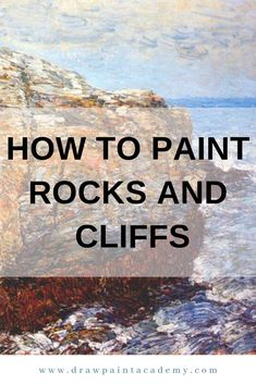 In this post I walk you through how to paint rocks and cliffs, using some stunning master paintings to help demonstrate my points. Acrylic Painting Lessons, Acrylic Painting Techniques, Art Techniques, Painting Tips, Painting Art, Beginner Painting, Landscape Paintings, Watercolor Paintings, Watercolors