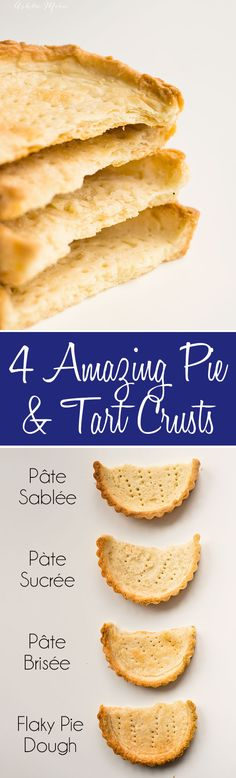 a full video tutorial with four styles of pie crusts and with what types of pies or tarts you use each crust for