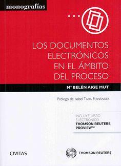 Mª Belén Aige Mut Cizur Menor (Navarra) : Thomson Reuters-Civitas, 2015 D/Pa/1021 DISPONIBLE EN FORMATO ELECTRÓNICO