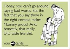 ...well, it did.  #funny #parenthood #curse #someecards