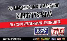 V8-Magazine & Gti-Magazine kiihdytyspäivä - liput - Vesivehmaan Lentokenttä, Vesivehmaa - 25.8.2018 - Tiketti Events