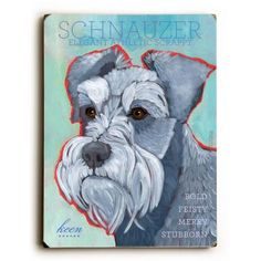 This Schnauzer wood sign by Artist Ursula Dodge is sure to bring style to your space and a smile on your face. Great gift for the Schnauzer lover. Schnauzer Art, Miniature Schnauzer, Schnauzer Puppies, Wood Wall Decor, Wood Wall Art, Wood Signs, Graphic Art, Dog Cat, Cute Animals