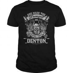 I Love DENTON DENTONYEAR DENTONBIRTHDAY DENTONHOODIE DENTONNAME DENTONHOODIES  TSHIRT FOR YOU Shirts & Tees