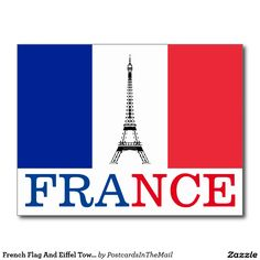 French Flag And Eiffel Tower France Postcard                                                                                                                                                     More