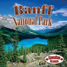 Explains the importance of Banff National Park as a Canadian symbol. Canadian Symbols, Native Canadian, Canadian History, Banff National Park, National Parks, Physical Geography, Geology, Social Studies, Ebooks