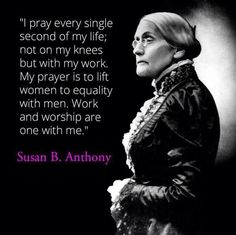 Susan B. Anthony!