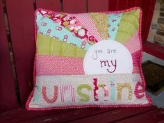 You Are My Sunshine Pillow DIY Tutorial, very cute!